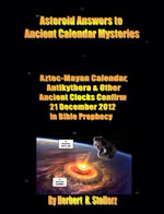 Asteroid Answers to Ancient Calendar Mysteries